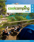 Cool Camping: Europe by Sophie Dawson, Penny Watson, Paul Sullivan, Richard Waters, Keith Didcock, Sam Pow (Paperback, 2009)