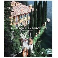 Slim Aarons : La Dolce Vita (2012, Hardcover)