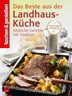 Kochen & Genießen: Beste aus der Landhaus-Küche (2011, Gebundene Ausgabe)