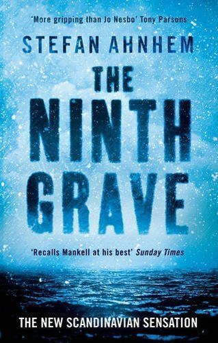The Ninth Grave By Stefan Ahnhem, NEW; Hardcover; 9781784975524