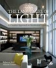 Languages of Light: A Creative Approach to Residential Lighting by Rebecca Weir, Allyson Coates (Hardback, 2015)