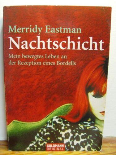 1 von 1 - Nachtschicht: Mein bewegtes Leben an der Rezeption e. Bordells: Merridy Eastman