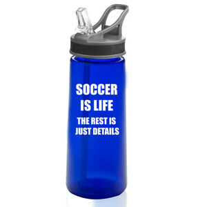 22-oz-Sports-Water-Bottle-With-Straw-Soccer-Is-Life