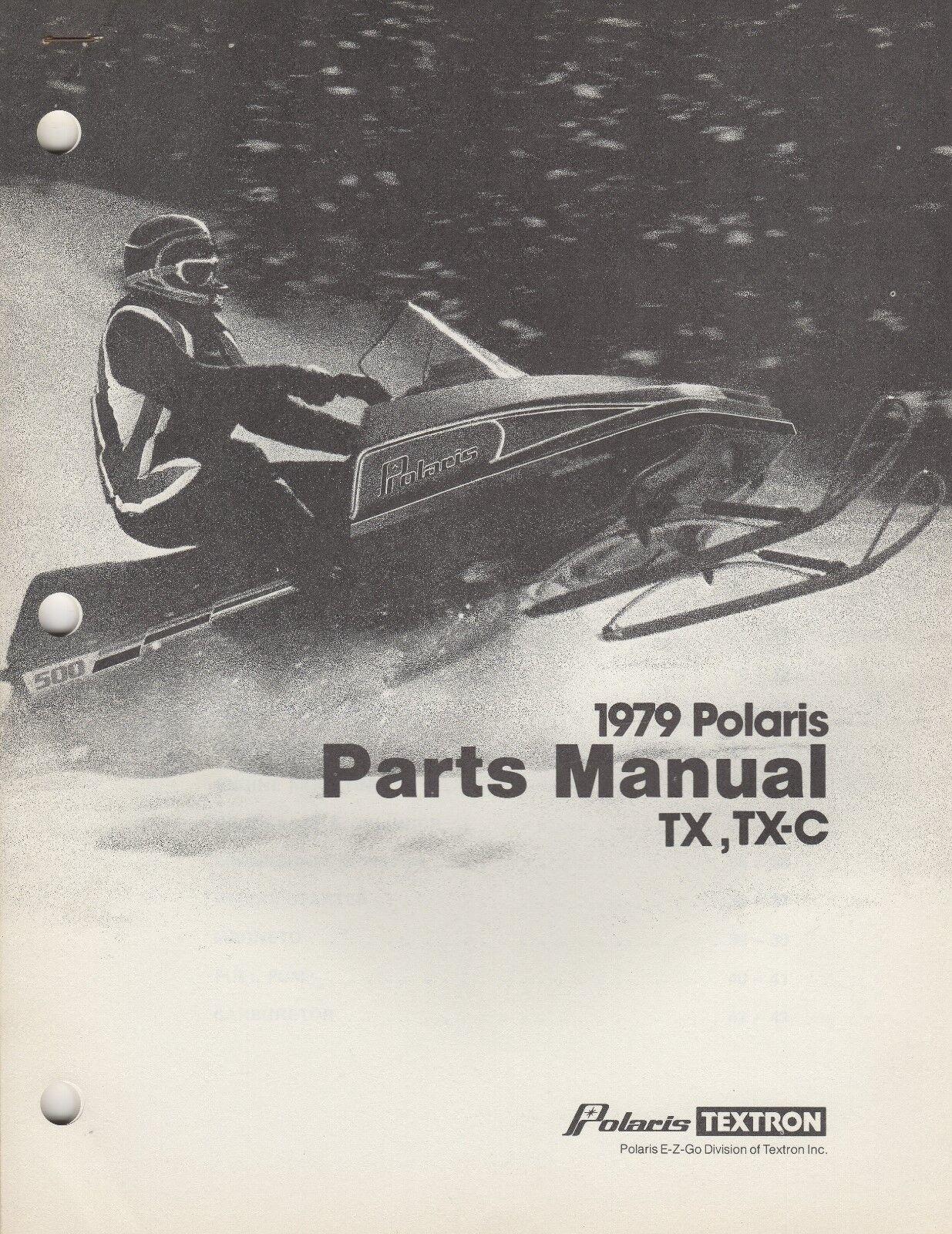 1979 POLARIS SNOWMOBILE TX, TX-C PARTS MANUAL P N 9910565 (316)