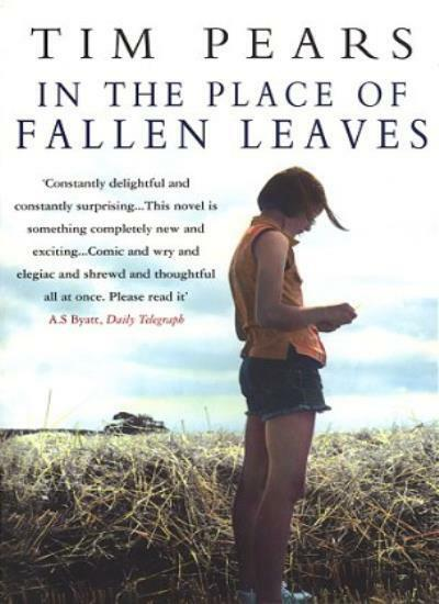In the Place of Fallen Leaves By  Tim Pears. 9780552995368