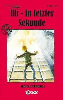 Uli in letzter Sekunde von Schwantge, Andreas   Buch   Zustand sehr gut