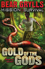 Gold of the Gods by Bear Grylls (Paperback, 2008)