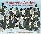 Antarctic Antics: A Book of Penguin Poems by Judy Sierra (Paperback / softback, 2003)