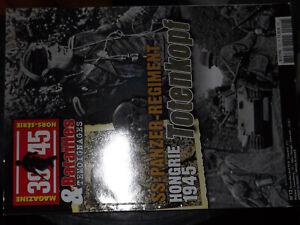 26$$ Revue 39/45 Batailles Temoignages N°12 Panzer Totenkopf Hongrie 1945