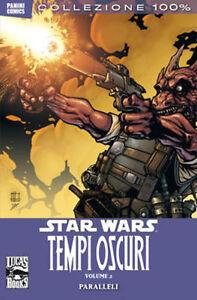 100% PANINI COMICS: STAR WARS TEMPI OSCURI # 2 PARALLELI  (Panini Comics, 2012)
