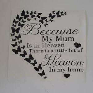Because my mum is in heaven vinyl decal for ikea frame beautiful memorial gift