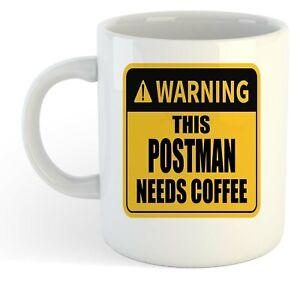 Warning-Esta-Postman-Necesita-Cafe-Blanco-Taza-Regalo-Trabajo-Regalo