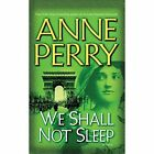 We Shall Not Sleep by Anne Perry (CD-Audio, 2016)