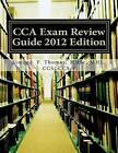 Cca Exam Review Guide 2012 Edition by Mhsc Mhl Ccs Ccs Thomas (Paperback / softback, 2012)