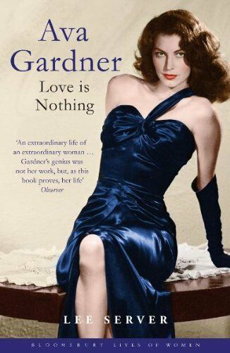 1 of 1 - Ava Gardner (Bloomsbury Lives of Women) by Server, Lee 1408807084 The Cheap Fast