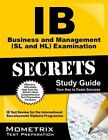 IB Business and Management (SL and HL) Examination Secrets Study Guide: IB Test Review for the International Baccalaureate Diploma Programme by Mometrix Media LLC (Paperback / softback, 2016)