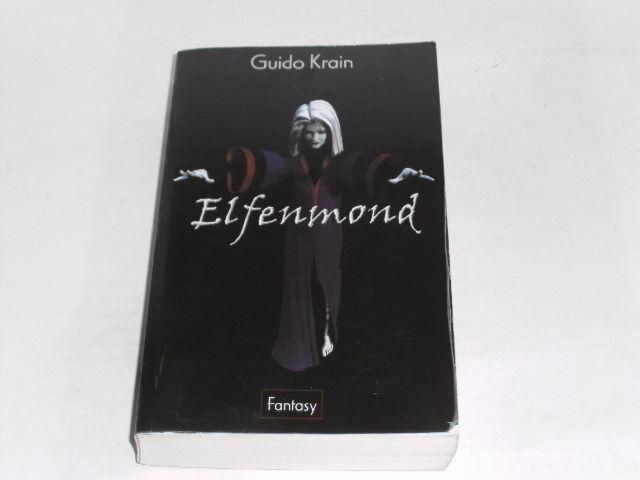 Krain, Guido: Elfenmond : Fantasy-Roman