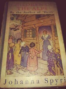Les-enfants-des-Alpes-Vintage-Original-1925-Hardcover-Book-Collectible