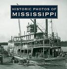 Historic Photos of Mississippi by Anne B McKee (Hardback, 2009)