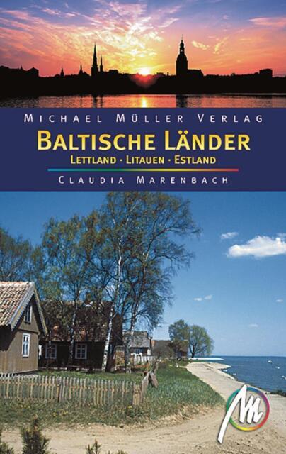 BALTISCHE LÄNDER Michael Müller Reiseführer 05 Baltikum Litauen Lettland Estland