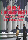 Global E-government: Theory, Applications and Benchmarking by Latif Al-Hakim (Hardback, 2007)