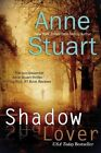 Shadow Lover by Anne Stuart (Paperback / softback, 2013)
