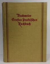 Buchmeier: Großes praktisches Kochbuch ca. 1930