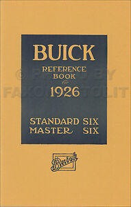 1926 buick owners manual master 6 standard six reference book owner rh ebay com owners manual buick enclave premium 2016 owners manual buick lacrosse 2006