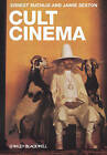 Cult Cinema by Ernest Mathijs, Jamie Sexton (Hardback, 2011)