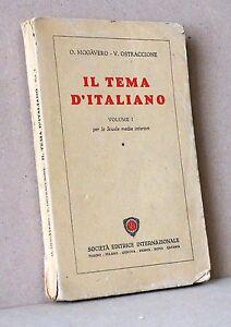 Il tema d'italiano Volume I per le scuole medie inferiori - SEI