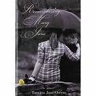 Remembering Mary Jane 9781456746353 by Tamara Jane Owens Hardcover