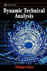 Dynamic Technical Analysis by Philippe Cahen (Hardback, 2001)