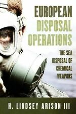 European Disposal Operations Sea Disposal Chemical Weapon by Lindsey H Arison II