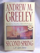 Family Saga Ser.: Second Spring : A Love Story 5 by Andrew M. Greeley (2004, Pap