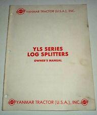 Yanmar Yls 21 Yls 26 Log Splitter Operators Parts List Manual Catalog Original