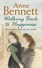 Walking Back to Happiness by Anne Bennett (Hardback, 2002)