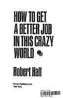 How To Get A Better Job In This Crazy World-ExLibrary
