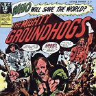 Who Will Save the World? [Remaster] by Groundhogs (CD, Jun-2003, EMI)