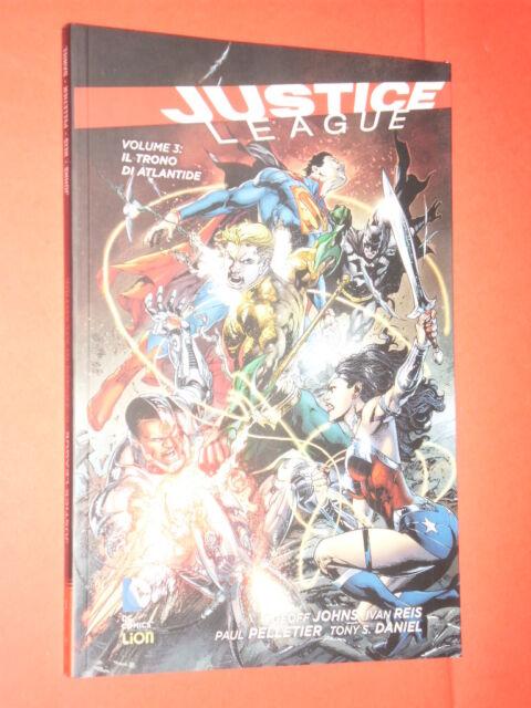JUSTICE LEAGUE- VOL.3- trono atlantide- DI:GEOFF JOHNS-  DC COMICS LION- nuovo