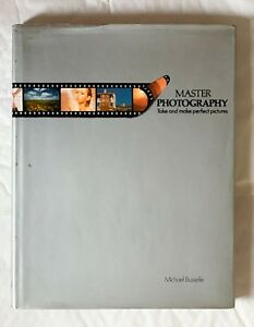 Master-Photography-Take-and-Make-perfect-Pictures-Hardback-Book