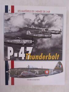 P-47-Thunderbolt-1943-1960-Les-Materiels-de-l-039-Armee-de-l-039-Air-French-Text