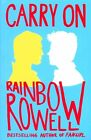 Carry on: The Rise and Fall of Simon Snow by Rainbow Rowell (Paperback, 2016)