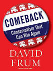 Comeback: Conservatism That Can Win Again by David Frum (CD-Audio, 2007)