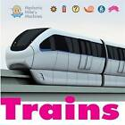 Trains by Hachette Children's Group (Paperback, 2016)