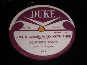Southern-Tones-Just-A-Closer-Walk-With-Thee-Be-What-You-78-Duke-Gospel