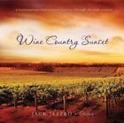 Wine Country Sunset by Jack Jezzro (CD, May-2010, Green Hill Productions)