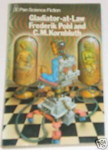Frederick-Pohl-amp-CM-Kornbluth-Gladiator-at-Law