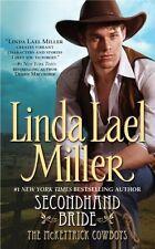 McKettrick Cowboys: Secondhand Bride 3 by Linda Lael Miller (2004, Paperback)