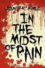 In the Midst of Pain by Juanita R McNeil (Paperback / softback, 2012)