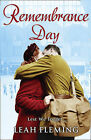 Remembrance Day by Leah Fleming (Paperback, 2009)